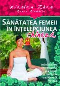 SANATATEA FEMEII IN INTELEPCIUNEA CHINEZA