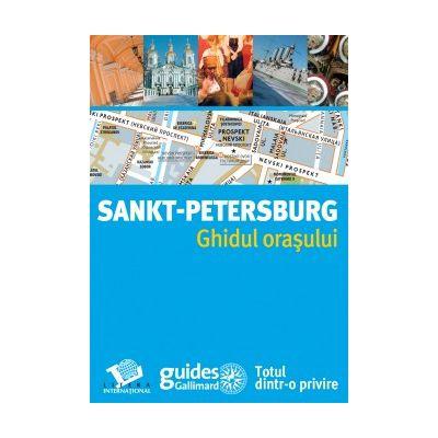 SANKT PETERSBURG. GHIDUL ORASULUI