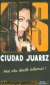 SAS - Ciudad Juarez  -  Gerard De Villiers