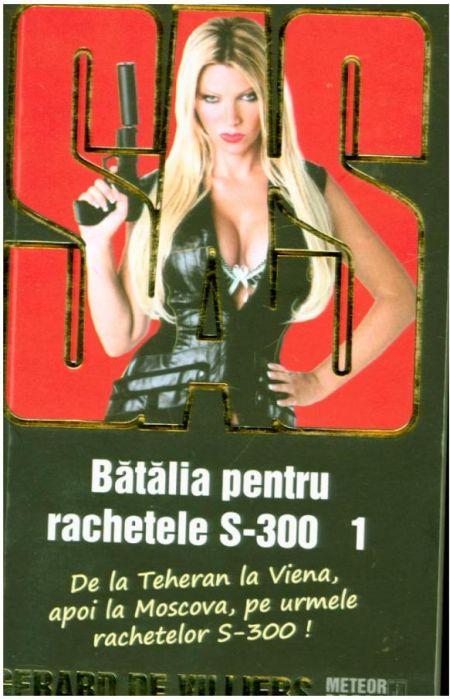 SAS 111. Batalia pentru rachetele S-300, volumul 1 - Gerard de Villiers