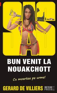 SAS: 125 bun venit la Nouakchott - Gerard De Villiers