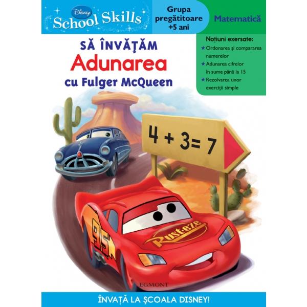 SCHOOL SKILLS + 5 ANI - SA INVATAM ADUNAREA CU FULGER MCQUEEN
