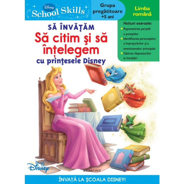 SCHOOL SKILLS + 5 ANI - SA INVATAM SA CITIM SI SA INTELEGEM CU PRINTESELE DISNEY