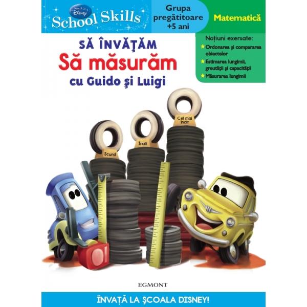 SCHOOL SKILLS +5 ANI - SA INVATAM SA MASURAM CU GUIDO SI LUIGI