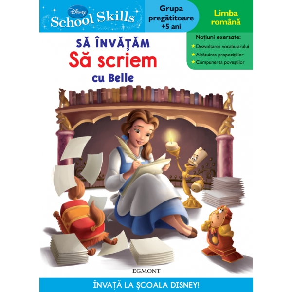SCHOOL SKILLS + 5 ANI - SA INVATAM SA SCRIEM CU BELLE