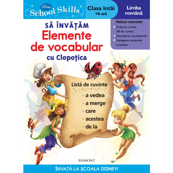 SCHOOL SKILLS + 6 ANI - SA INVATAM ELEMENTE DE VOCABULAR CU CLOPOTICA