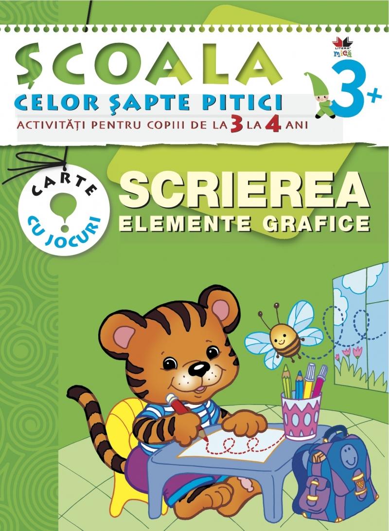 SCRIEREA. ELEMENTE GRAFICE 3-4 ANI EDITIA 2