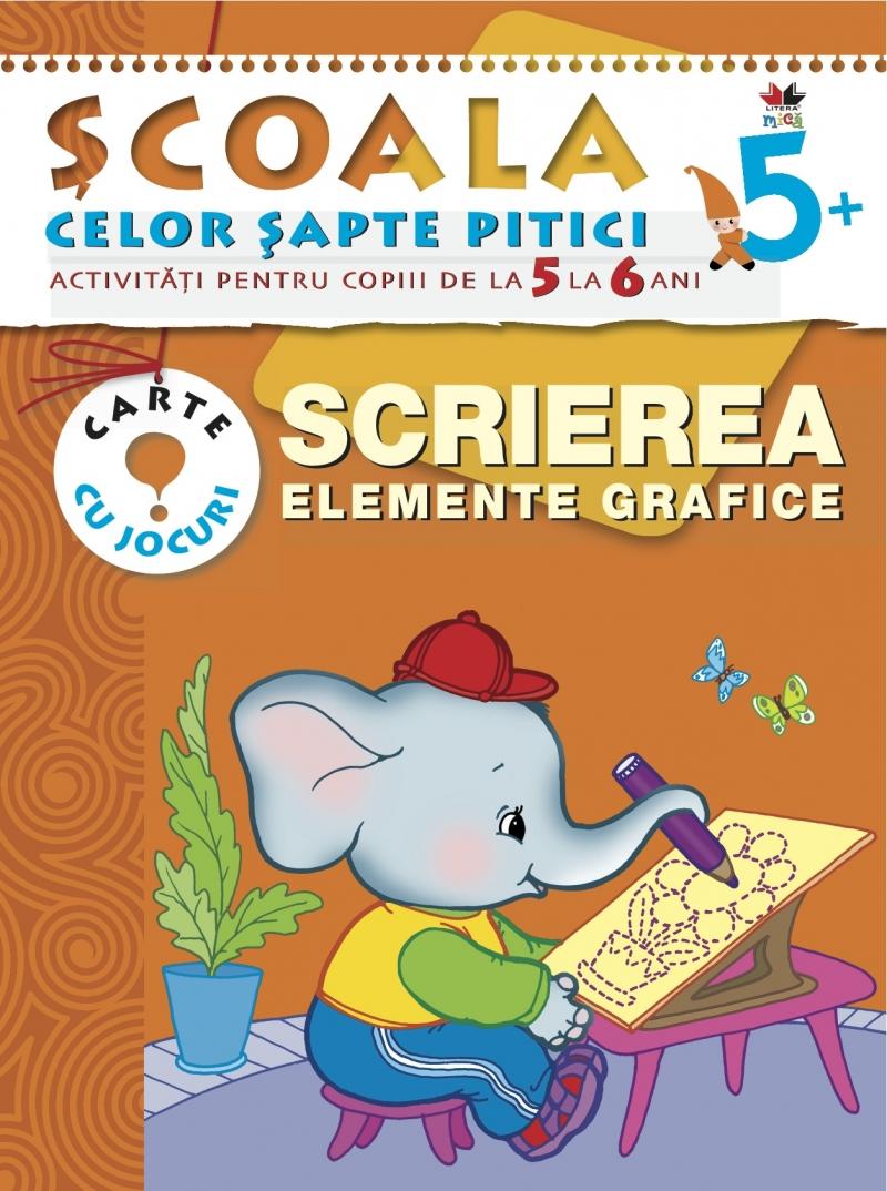 SCRIEREA. ELEMENTE GRAFICE 5-6 ANI EDITIA 2