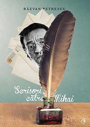 SCRISORI CATRE MIHAI