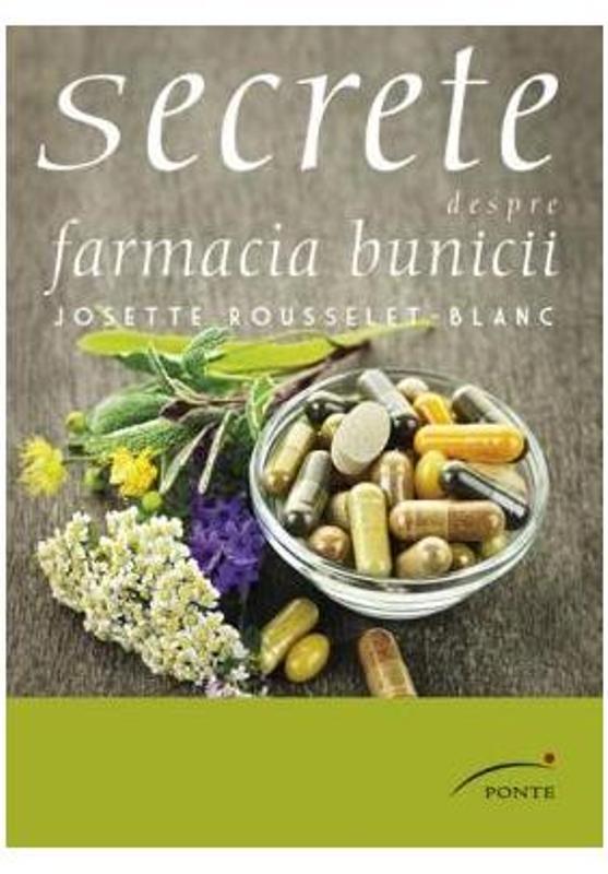 SECRETE DESPRE FARMACIA BUNICII