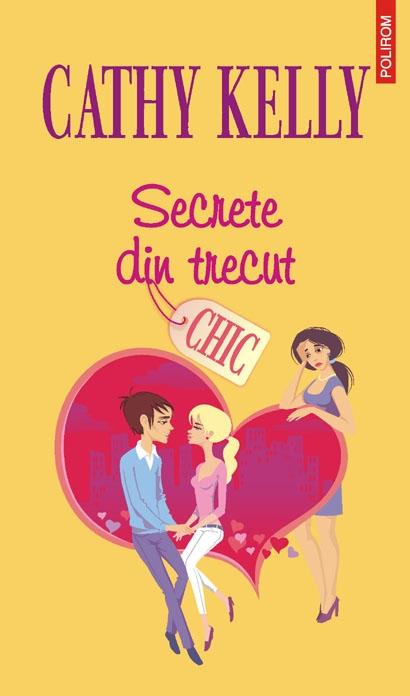 SECRETE DIN TRECUT - CHIC
