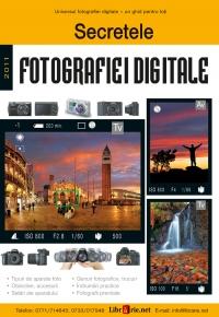 Secretele fotografiei digitale (reeditare)