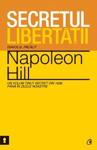Secretul libertatii - Napoleon Hill