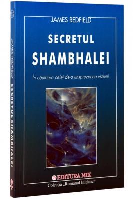 A UNSPREZECEA VIZIUNE.SECRETUL SHAMBALEI