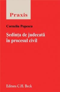 SEDINTA DE JUDECATA IN IN PROCESUL CIVIL