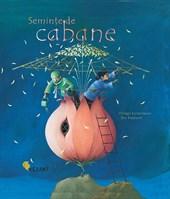 SEMINTE DE CABANE