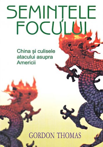 SEMINTELE FOCULUI.CHINA SI CULISELE