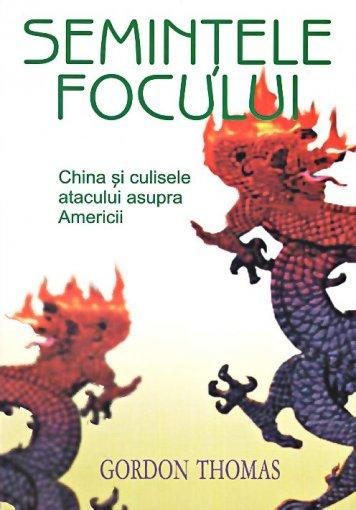 SEMINTELE FOCULUI.CHINA SI CULISELE
