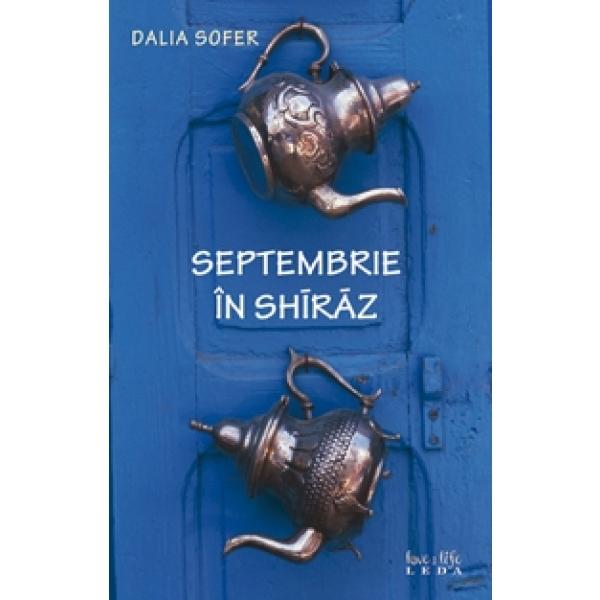 SEPTEMBRIE IN SHIRAZ .