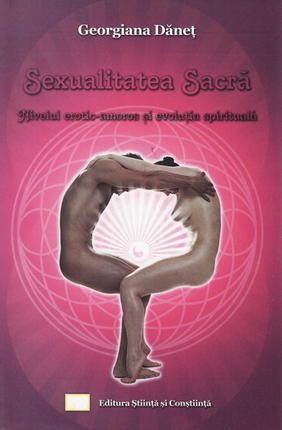 SEXUALITATE SACRA, NIVELUL EROTIC AMOROS SI EVOLUTIA SPIRITUALA