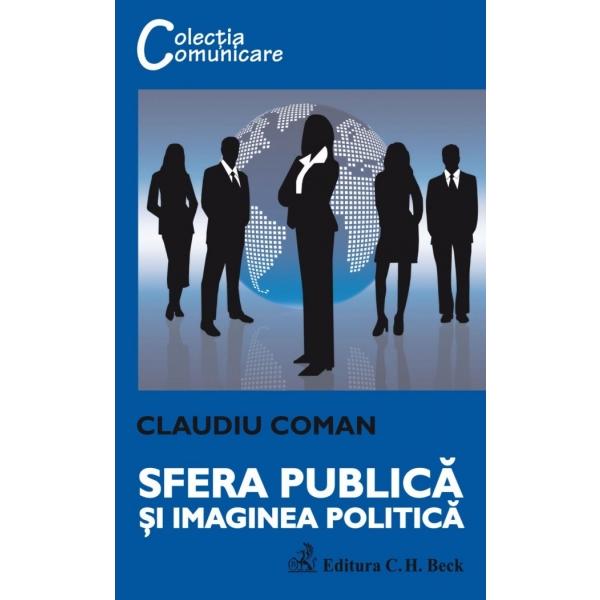 SFERA PUBLICA SI IMAGIN EA POLITICA