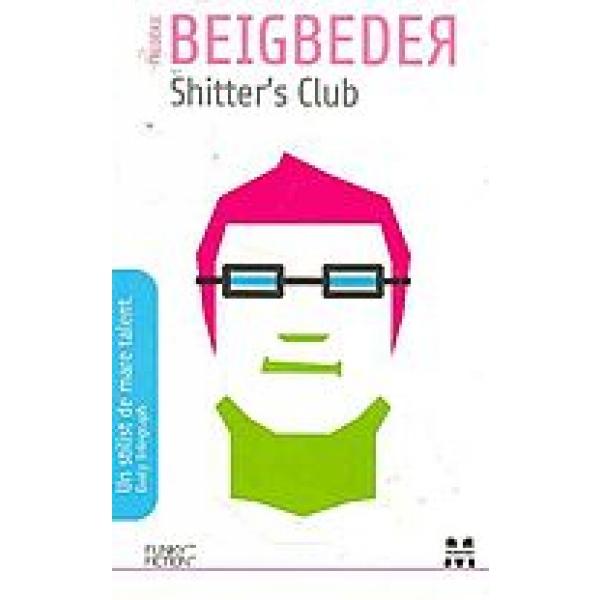 SHITTER S CLUB .
