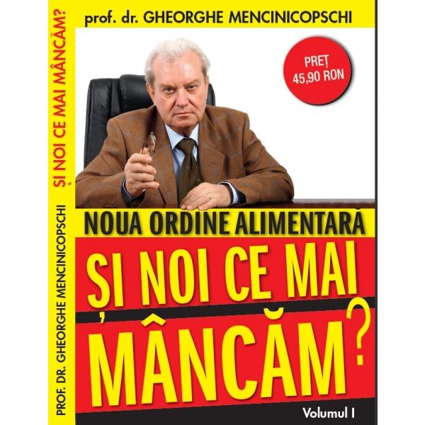 Si noi ce mai mancam?, Prof. Dr. Gheorghe Mencinicopschi