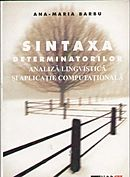 SINTAXA DETERMINATORILOR. ANALIZA LINGVISTICA SI APLICATIE COMPUTATIONALA