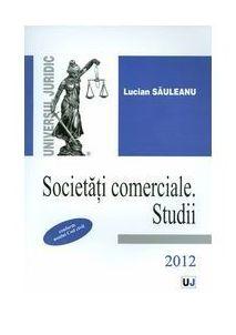 SOCIETATI COMERCIALE STUDII 2012