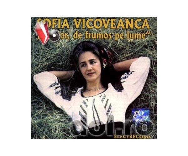 SOFIA VICOVEANCA DE DOR,FRUMOS PE LUME