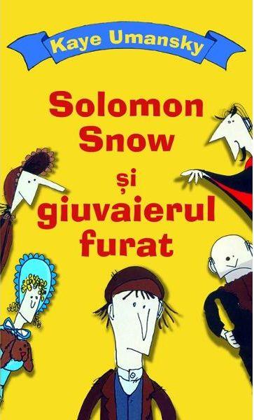 SOLOMON SNOW SI GIUVAIERUL FURAT
