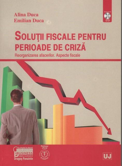 SOLUTII FISCALE PENTRU PERIOADE DE CRIZA