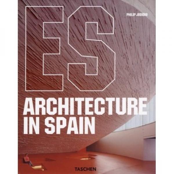 Architecture in Spain, Philip Jodidio