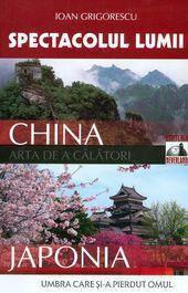 SPECTACOLUL LUMII. CHINA
