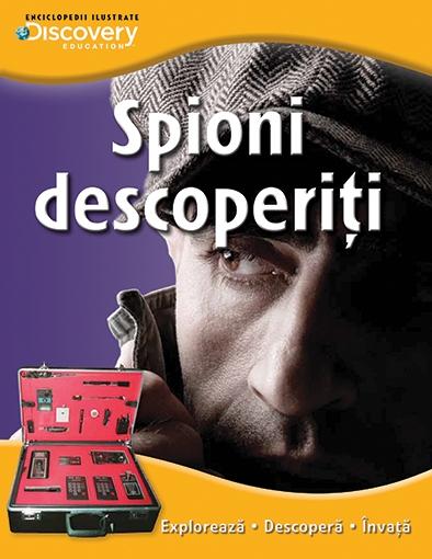 SPIONI DESCOPERITI. COLECTIA DISCOVERY