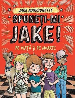 SPUNETI-MI JAKE 2. PE VIATA SI PE MOARTE