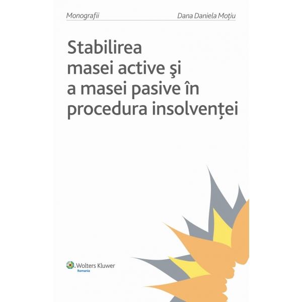 Stabilirea masei active si a masei pasive in procedura insolventei, 2009, Dana Daniela Motiu