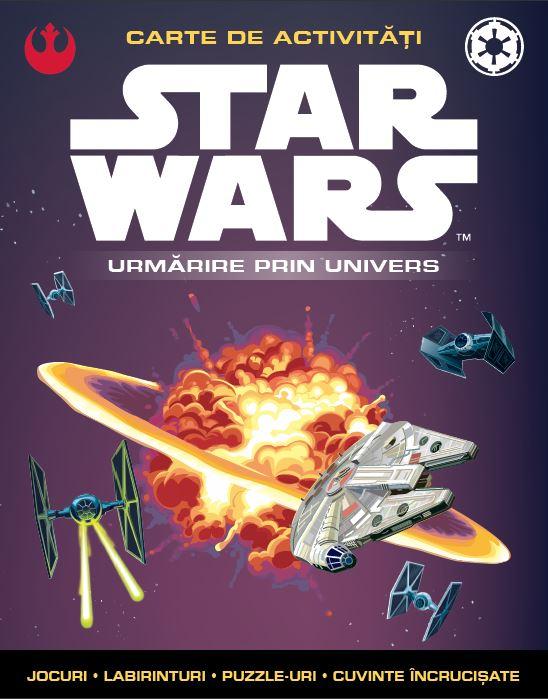 STAR WARS. URMARIRE PRIN UNIVERS. CARTE DE ACTIVITATI