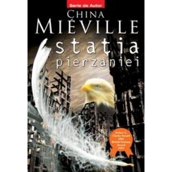 Statia pierzaniei, China Mieville