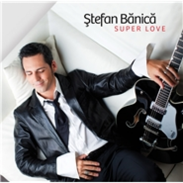 STEFAN BANICA SUPERLOVE