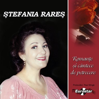 STEFANIA RARES ROMANTE SI CANTECE DE P