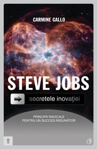 SECRETELE INOVATIEI STEVE JOBS