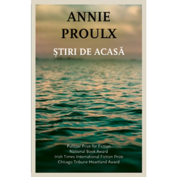 Stiri de acasa, Annie Proulx