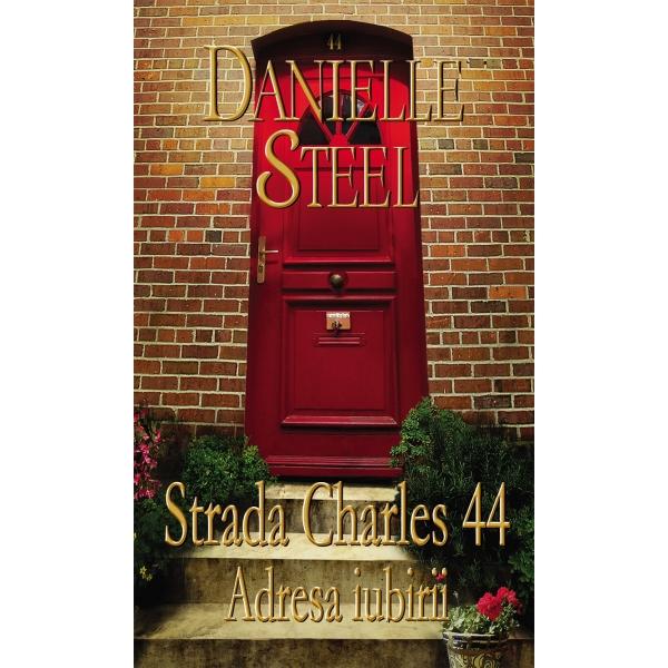 STRADA CHARLES 44. ADRESA IUBIRII