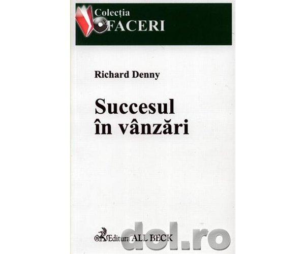 SUCCESUL IN VANZARI .