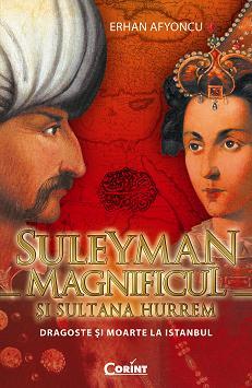 SULEYMAN MAGNIFICUL SI SULTANA HURREM