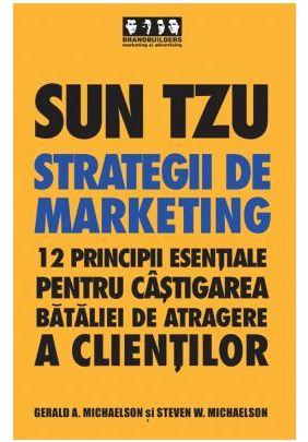 SUN TZU. STRATEGII DE MARKETING