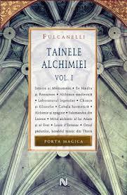 TAINELE ALCHIMIEI (VOLUMUL  I)