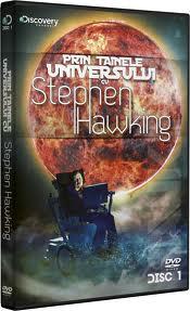 TAINELE UNIVERSULUI CU STEPHEN HAWKING 1