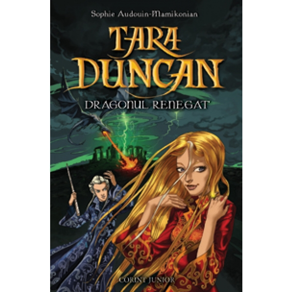 DRAGONUL RENEGAT (TARA DUNCAN, VOL 4)